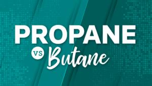 Propane vs. Butane