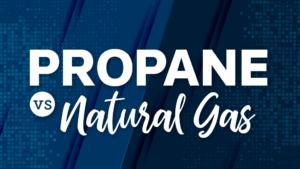 Propane vs. Natural Gas