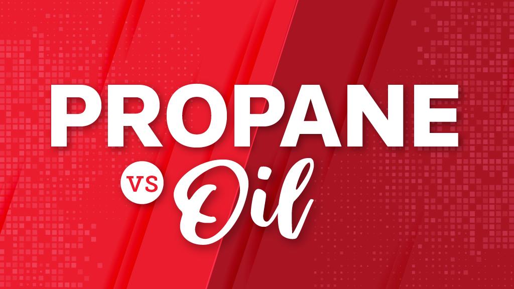 Propane vs. Oil